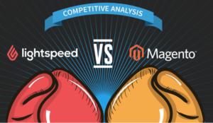 Lightspeed VS Magento